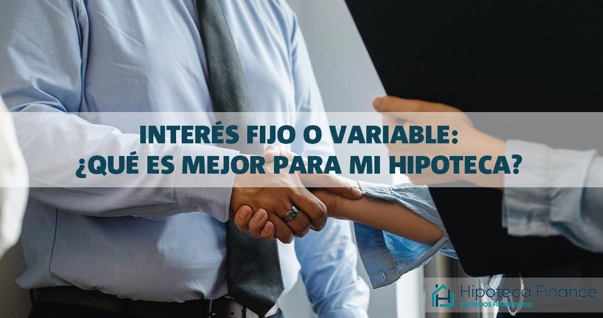 hipoteca-interés-fijo-o-variable-