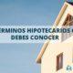 términos hipotecarios