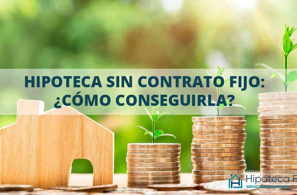hipoteca-con-contrato-temporal-2020